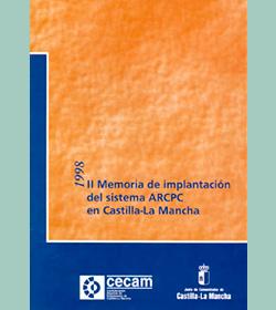 II Memoria de Implantación del Sistema ARCPC en Castilla-La Mancha 1998
