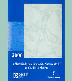 IV Memoria de Implantación del Sistema APPCC en Castilla-La Mancha 2000