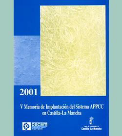 V Memoria de Implantación del Sistema APPCC en Castilla-La Mancha 2001