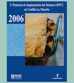X Memoria de Implantación del Sistema APPCC en Castilla-La Mancha