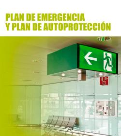 Plan de Emergencia y Plan de Autoprotección