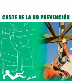 Coste de la No Prevención