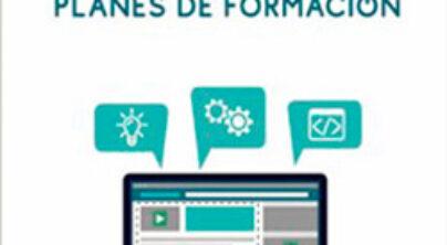 Guía Virtual: Diseño de Planes de Formación para pymes de Castilla-La Mancha. N.º de Expediente PE/2018/06.