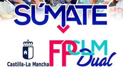 CLMFPDual. Súmate a la Formación Profesional del Sistema Educativo de Castilla-La Mancha