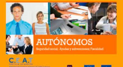 Autonomos. Seguridad Social; Ayudas y Subvenciones; Fiscalidad