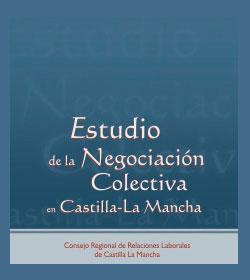 Estudio de la Negociación Colectiva en Castilla-La Mancha (2004)