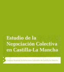 Estudio de la Negociación Colectiva en Castilla-La Mancha (2007)
