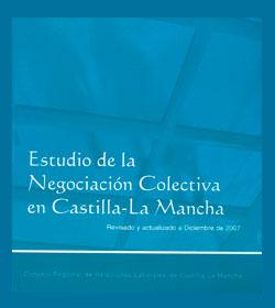 Estudio de la Negociación Colectiva en Castilla-La Mancha (2008)