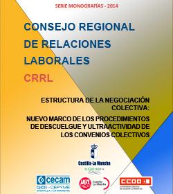 Estructura de la negociación colectiva: nuevo marco de los procedimientos de descuelgue y ultraactividad de los convenios colectivos