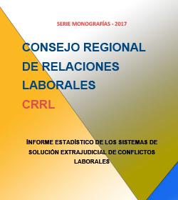 Informe estadístico de los sistemas de solución extrajudicial de conflictos laborales
