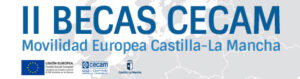 II BECAS CECAM MOVILIDAD EUROPEA CASTILLA-LA MANCHA 2019
