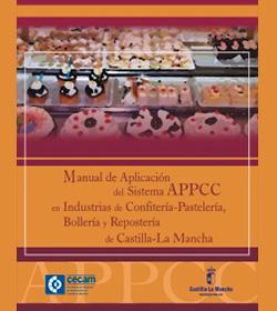 Manual de Aplicación del APPCC en Industrias de Confitería-Pastelería, Bollería y Repostería de C-LM