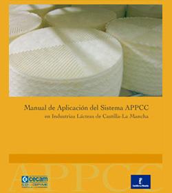 Manual de Aplicación del Sistema APPCC en Industrias Lácteas de Castilla-La Mancha