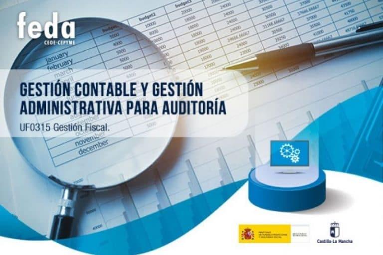 Gestión contable y gestión administrativa para auditoría (UF0315 Gestión Fiscal)