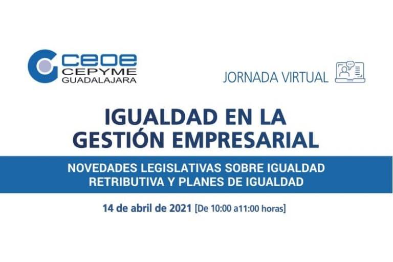Jornada Virtual: Igualdad en Gestión Empresarial. Registro Retributivo y Plan de Igualdad.